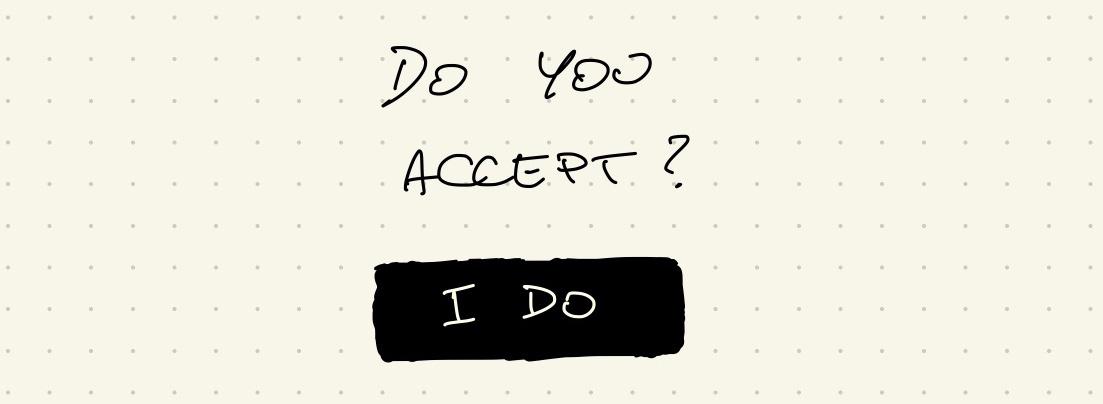 do you accept?